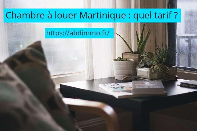 chambre a louer Martinique tarif