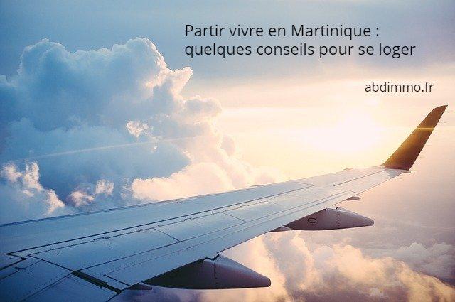 partir vivre en Martinique se loger